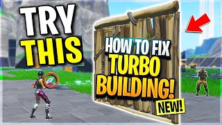 THE FORTNITE STREAMER TEACHES HOW TO FIX TURBO BUILDING ( After V10.20 Patch)