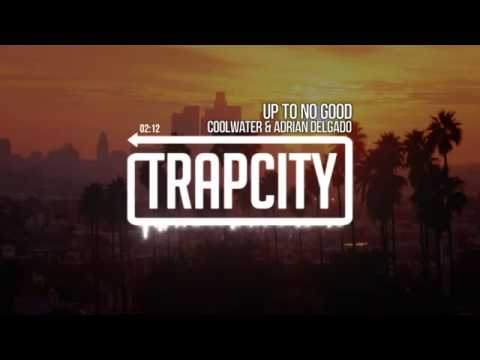 Coolwater aka Far East Movement & Autolaser   Up To No Good ft  Adrian Delgado