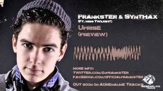 Prankster & Synthax ft. Miss Twilight - Uprise (preview)