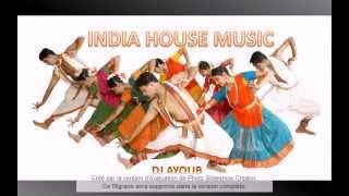 DJ AYOUB India house music