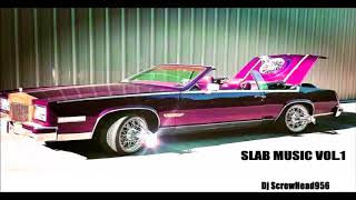 Download SLAB Music Vol.1 (Dj ScrewHead956) Mp3 and Videos