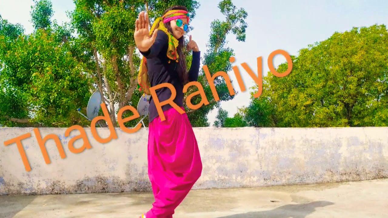 Thade Rahiyo / Kanika kapoor / dance choreography Babita 🥰