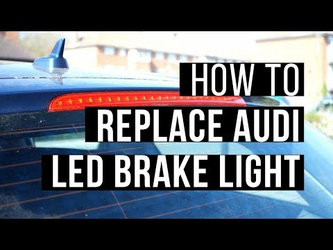 How to Replace Audi A6 C6 LED Brake Light