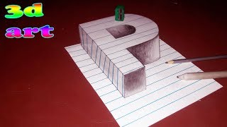 How to Draw 3D Letter P - Trick Art for Kids & Adults | Technique Drawing for Kids | 3D Trick Art|