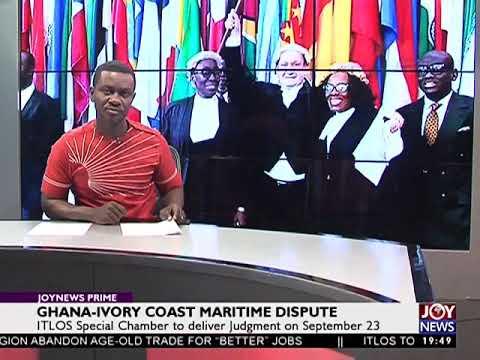 Ghana Ivory Coast Maritime Dispute - Joy News Prime (22-9-17)