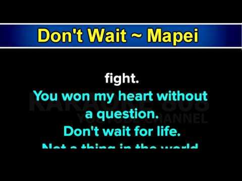 Don't Wait ~ Mapei Karaoke Version ~ Karaoke 808