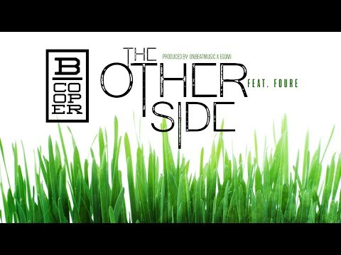 B. Cooper - The Other Side ft. Foure (prod. by OnBeatMusic x Egomi)
