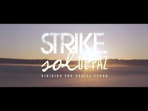 STRIKE - SOL DE PAZ (CLIPE OFICIAL HD)