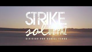 STRIKE - SOL DE PAZ CLIPE OFICIAL HD
