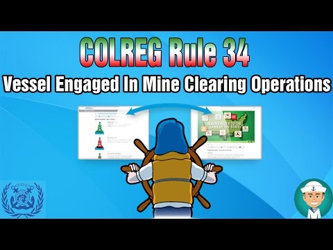 COLREG Rule 27 Vessel Engaged In Mine Clearing Operations