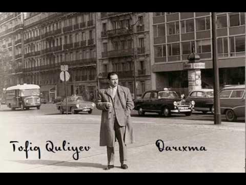 Tofiq Quliyev - Darıxma