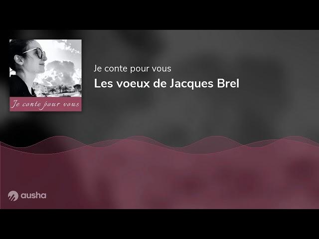 Les voeux de Jacques Brel