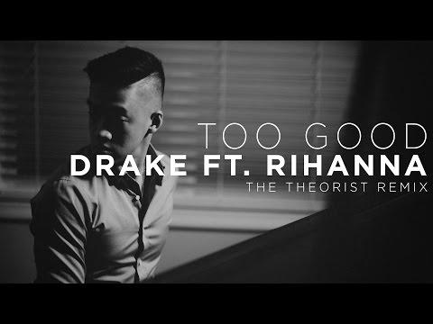 Drake ft. Rihanna - Too Good | The Theorist Piano Cover