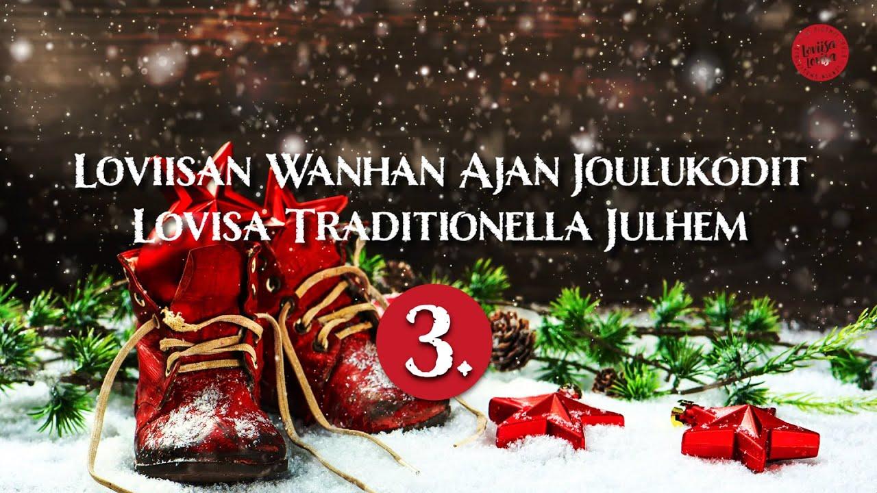 Download Loviisan Wanhan Ajan Joulukotivierailu 3/3