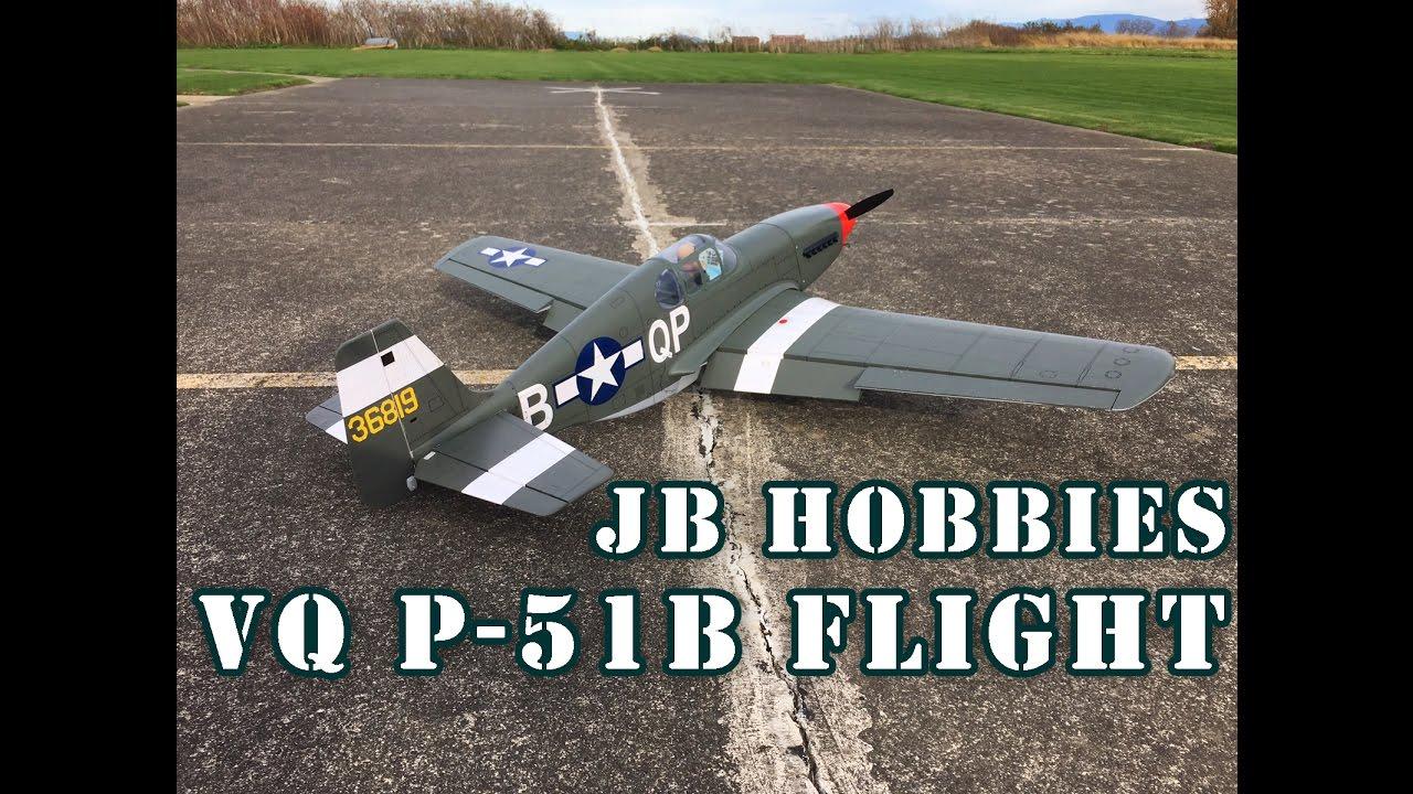 P-51B Boise Bee Mustang JB Hobbies, VQ First flights review