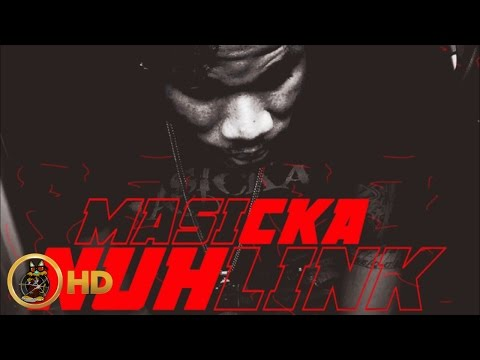 Masicka - Nuh Link (Raw) November 2015