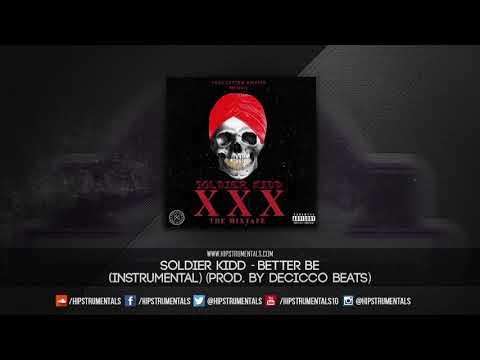 Soldier Kidd - Better Be [Instrumental] (Prod. By DeCicco Beats) + DL via @Hipstrumentals