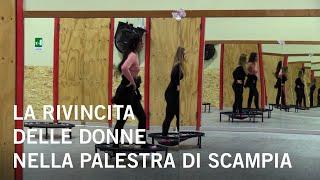 La rivincita delle donne nella palestra di Scampia