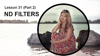 Lesson 31.2 - ND Filters (Photography Lesson)