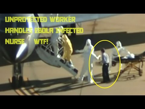 Shocking !! - Caught on Camera -Unprotected Man Transfers Ebola Infected Patient