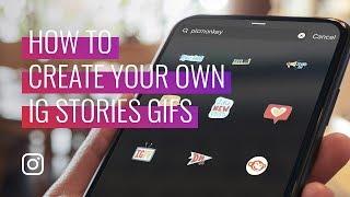 how to Make Custom GIFs for Instagram Stories