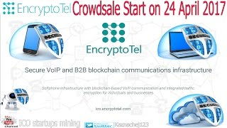 EncryptoTel ICO Безопасная коммуникационная инфраструктура VoIP на технологии Blockchain