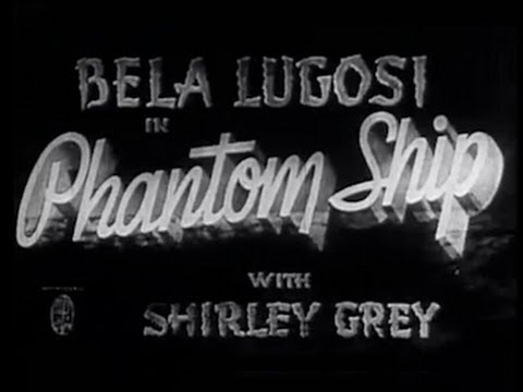 Phantom Ship (1935) [Horror] [Mystery]