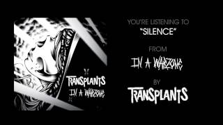 Silence - Transplants