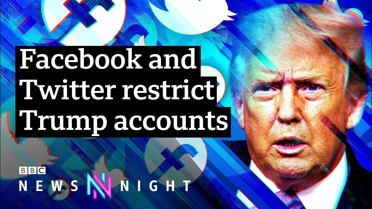 Donald Trump: Facebook and Twitter restrict the president's accounts - BBC Newsnight