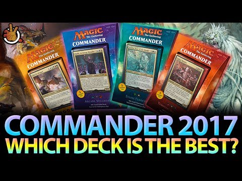 Which Commander 2017 Deck Is the BEST?   The Command Zone #171   Magic Podcast