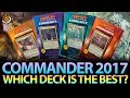 Which Commander 2017 Deck Is the BEST? | The Command Zone #171 | Magic Podcast