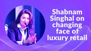 Shabnam Singhal on changing face of