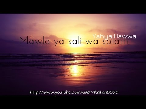 Beautiful | Mawla ya sali wa salam | Yahya Hawwa | No Music