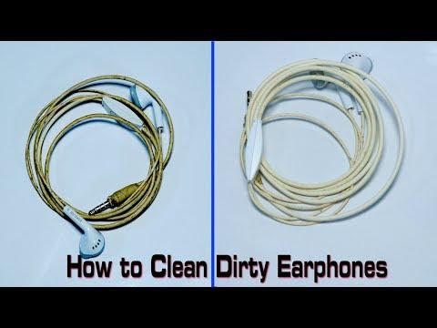 How to clean Dirty earphones
