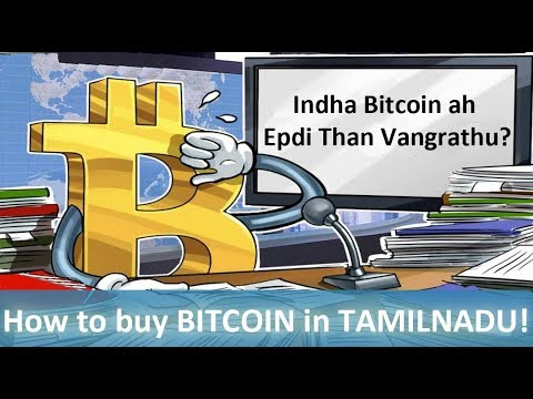How To Buy Bitcoin In India - Tamil Nadu? A To Z Explained In Tamil!