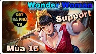 Liên quân Mobile | WONDER WOMAN mùa 15 | làm Support và cái kết ?!!