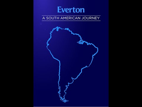 Everton: A South American Journey (Teaser)