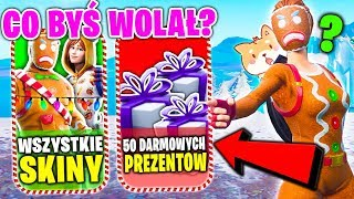 WHAT WOULD YOU PREFER?... ALL CHRISTMAS SKINS OR 50 GIFTS IN FORTNITE? (WHAT WOULD YOU PREFER: NEXE)
