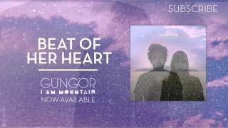 Beat of Her Heart | Gungor