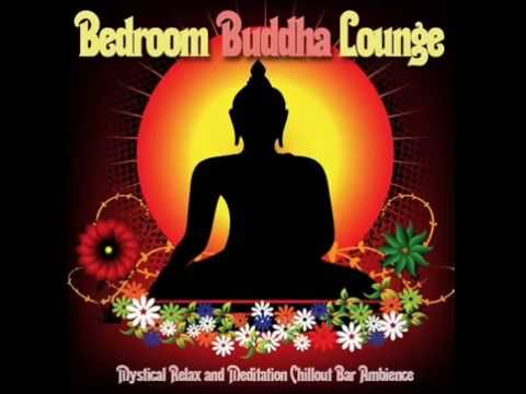 Bedroom Buddha Lounge Mystical Relax and Meditation Chillout Bar Ambience▶ Chill2Chill
