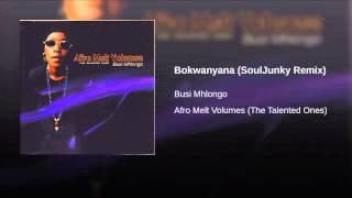 Bokwanyana (SoulJunky Remix)