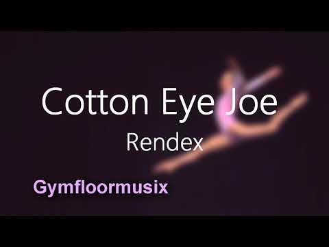 Cotton Eye Joe  Rendex Gymnastic Floor Music