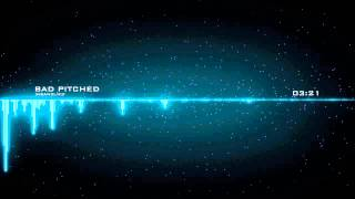 Repeat youtube video Insan3lik3 - Bad Pitched (From Heaven Extended Mix)