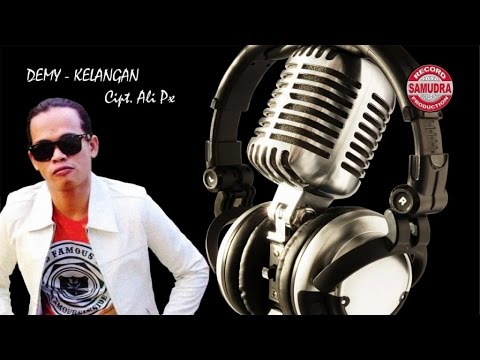Demy - Kelangan (Official Lyric Video)