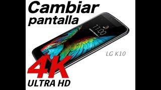 Cambiar pantalla LG K10