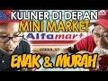MURAH & ENAK BANGET!!! BIKIN NGILER KULINER DI DEPAN MINI MARKET ALFAMART!!!