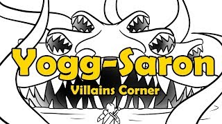 Yogg-Saron - Villains Corner (WoW Lore)