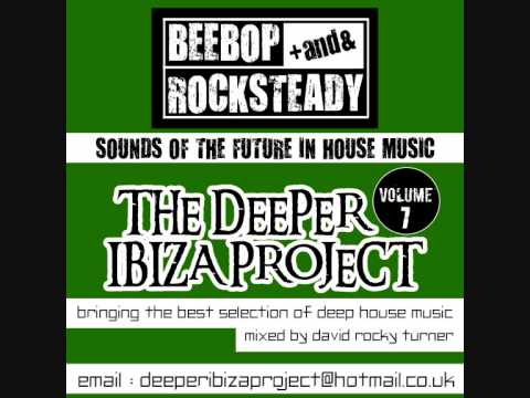 DEEP UNDERGROUND HOUSE MIX 2013 - deeper ibiza project - volume 7 - FUNKY DEEP ELECTRO DISCO HOUSE
