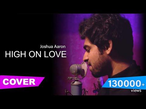 High On Love (Cover)   Joshua Aaron   Yuvan Shankar Raja   Pyaar Prema Kaadhal