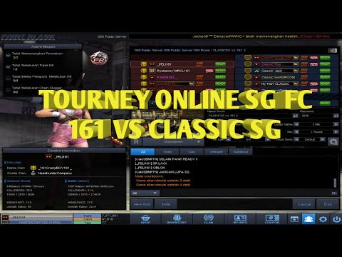 TOURNEY ONLINE SG FC CLAN 161 VS CLASSIC SG #Part1 - Point Blank Indonesia